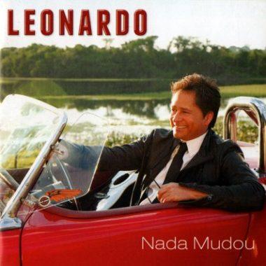 Leonardo_-_Nada_Mudou